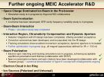 further ongoing meic accelerator r d