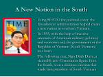 a new nation in the south