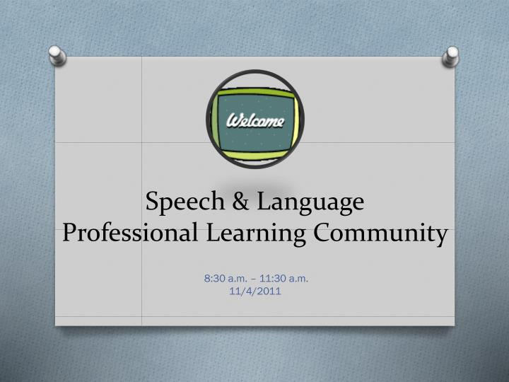 speech language professional learning community n.