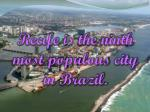 recife is the ninth most populous city in brazil