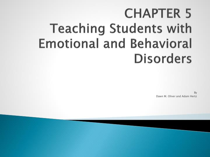 chapter 5 teaching students with emotional and behavioral disorders n.