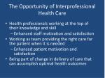the opportunity of interprofessional health care
