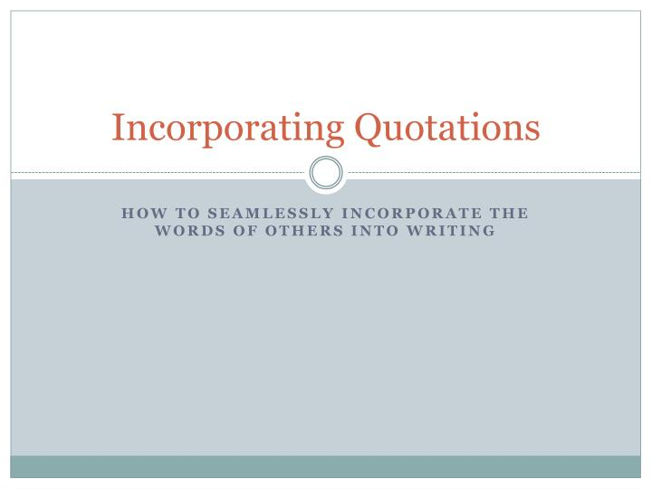 incorporating quotations n.