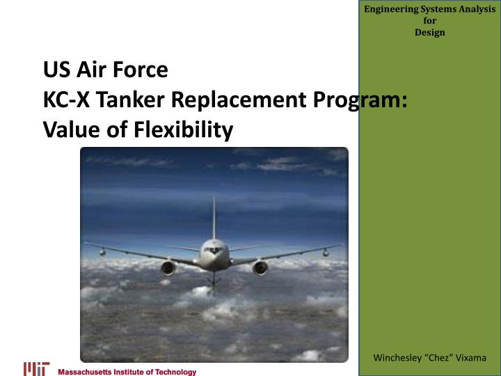 us air force kc x tanker replacement program value of flexibility n.