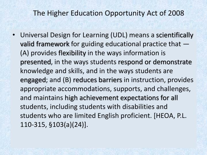 The higher education opportunity act of 2008
