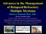 advances in the management of relapsed refractory multiple myeloma