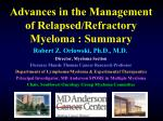 advances in the management of relapsed refractory myeloma summary