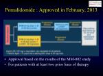 pomalidomide approved in february 2013