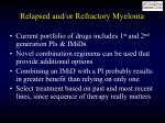 relapsed and or refractory myeloma