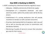 how nerc is realizing its objects