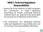 nerc s technical regulatory responsibilities