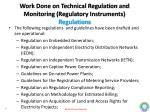 work done on technical regulation and monitoring regulatory instruments regulations