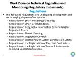 work done on technical regulation and monitoring regulatory instruments regulations1