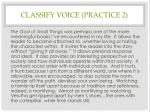 classify voice practice 2