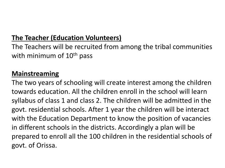 The Teacher (Education Volunteers)