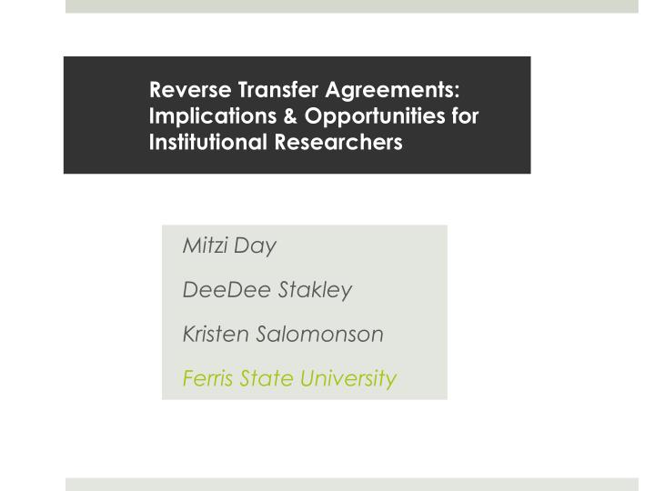 reverse transfer agreements implications opportunities for institutional researchers n.