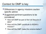 context for dmp is key