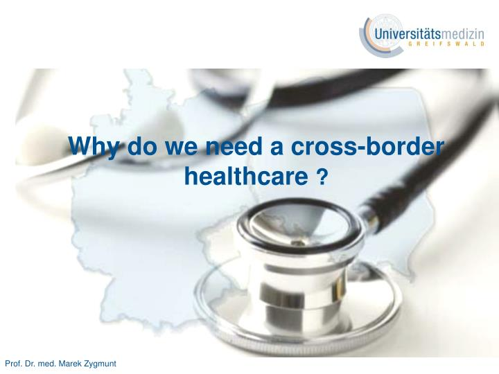 why do we need a cross border healthcare n.