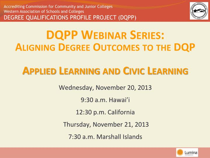 dqpp webinar series aligning degree outcomes to the dqp applied learning and civic learning n.
