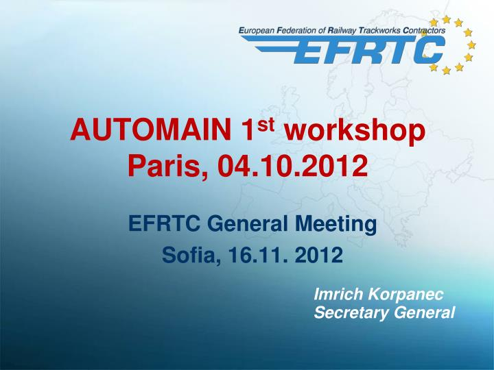 automain 1 st workshop paris 04 10 2012
