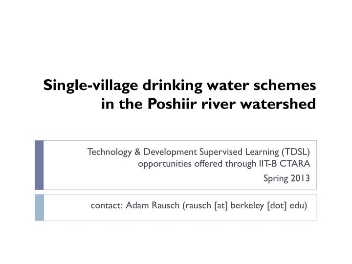 single village drinking water schemes in the poshiir river watershed n.