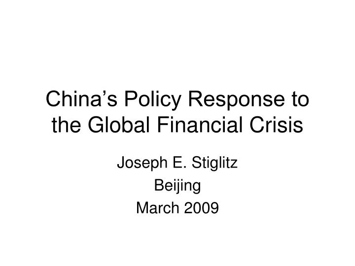 china s policy response to the global financial crisis n.