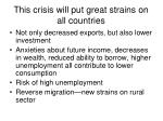 this crisis will put great strains on all countries