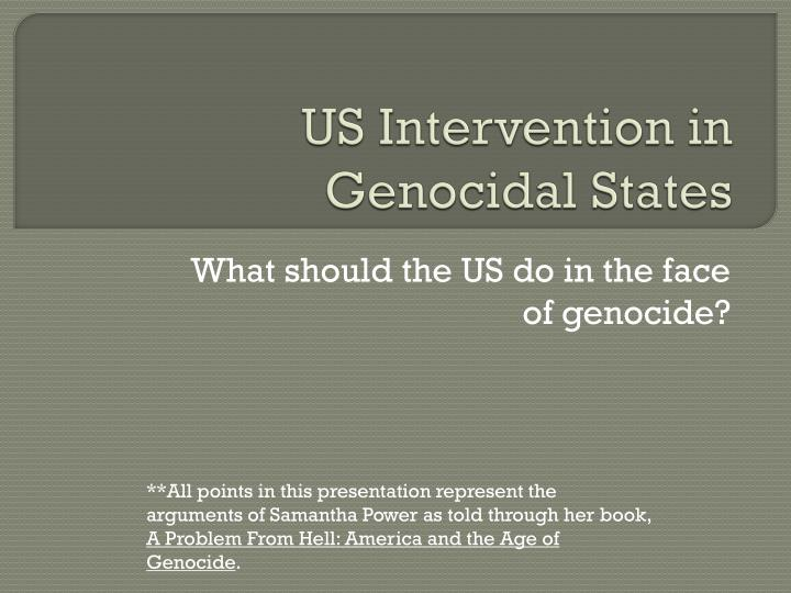 us intervention in genocidal states n.