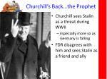 churchill s back the prophet