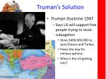 truman s solution