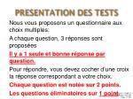 presentation des tests