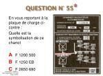 question n 55