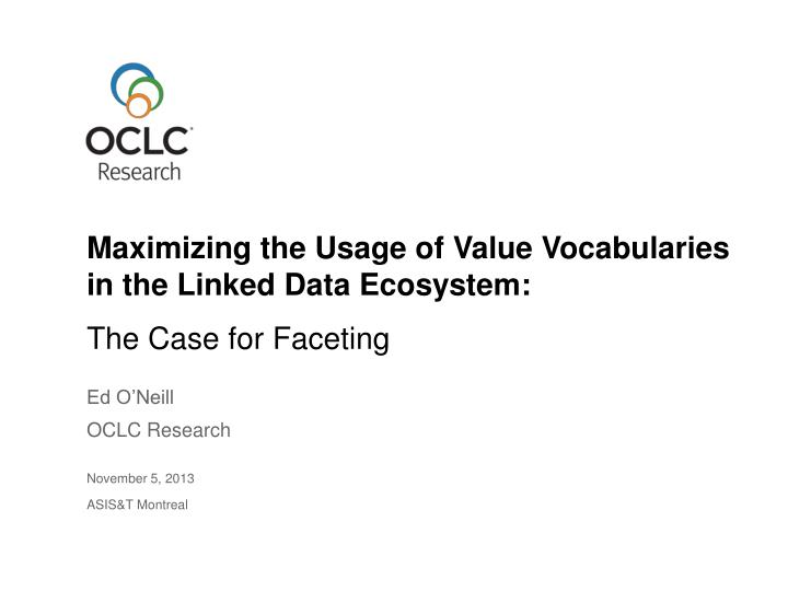 maximizing the usage of value vocabularies in the linked data ecosystem n.