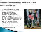 dimensi n competencia pol tica calidad de las elecciones