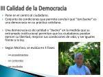 iii calidad de la democracia