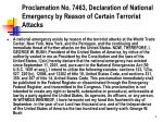 proclamation no 7463 declaration of national emergency by reason of certain terrorist attacks