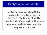 hardy s impact on society