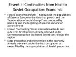essential continuities from nazi to soviet occupation economic