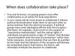 when does collaboration take place