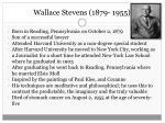 wallace stevens 1879 1955