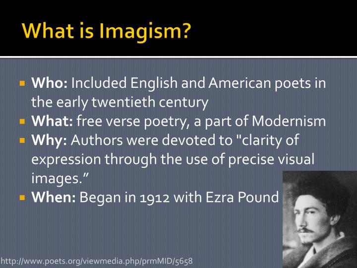 the eyes of imagism ezra pound Xie, a poetry scholar (academic affiliation not noted), examines the notion of the chinese ideogram in fenollosa, pound, and lowell in relation to western conceptions and misconceptions and poetic theory and practice he then discusses the doctrine of the moment or the image considers the modulat.