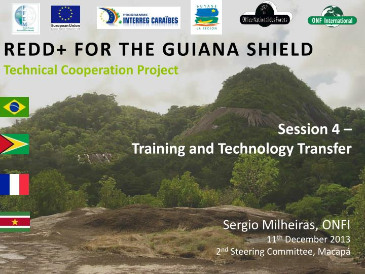 redd for the guiana shield technical cooperation project n.