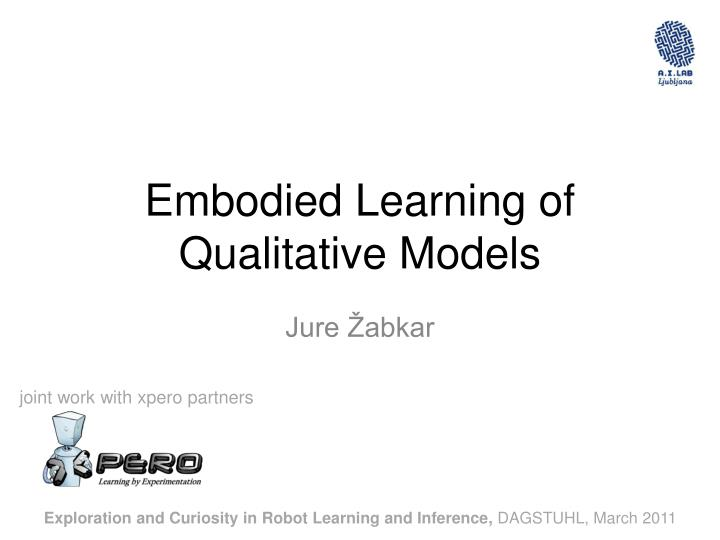 embodied learning of qualitative models n.