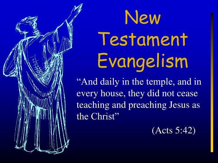 New testament evangelism