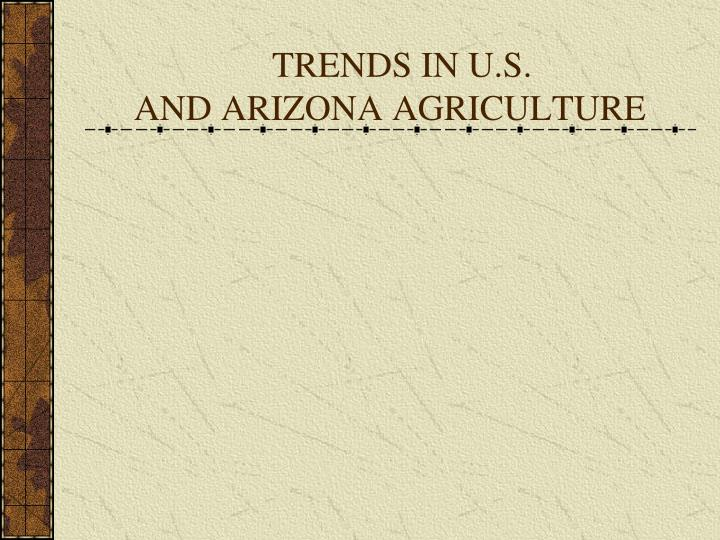 trends in u s and arizona agriculture n.
