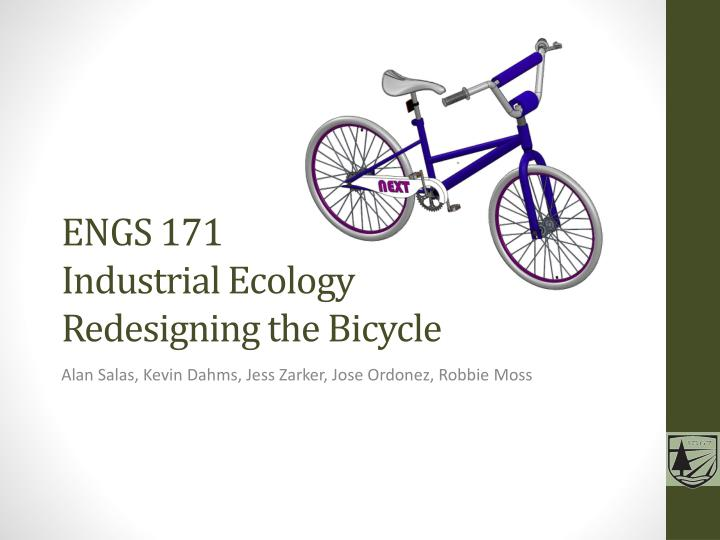 engs 171 industrial ecology redesigning the bicycle n.