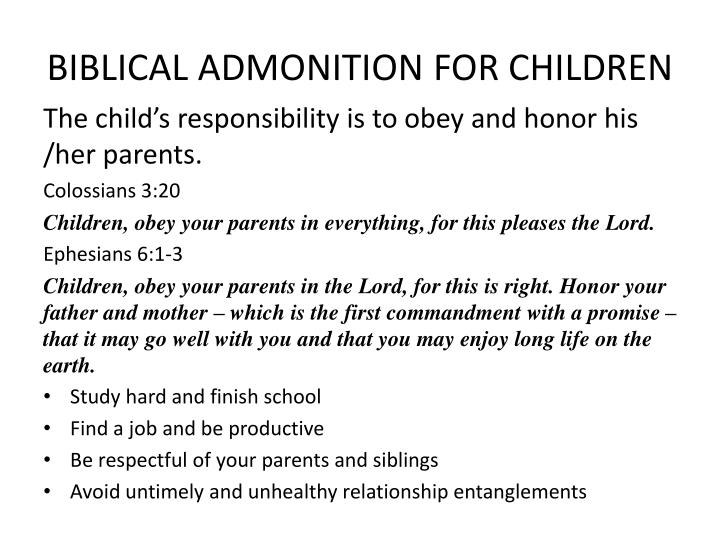 BIBLICAL ADMONITION FOR CHILDREN
