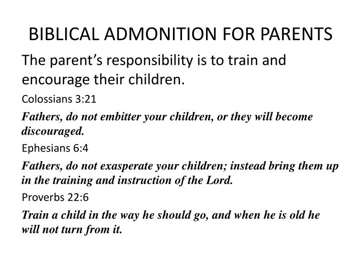 BIBLICAL ADMONITION FOR PARENTS
