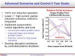 advanced scenarios and control 5 year goals