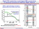 rapid tae avalanches could impact nbi current drive in advanced scenarios for nstx u fnsf iter at